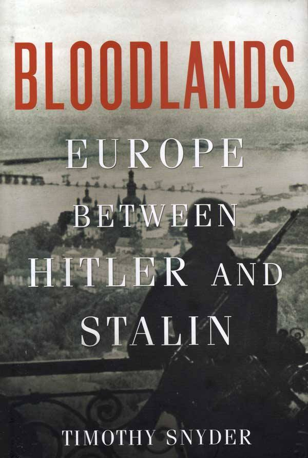 """Cover of """"Bloodlands"""" English-language version by Timothy Snyder."""