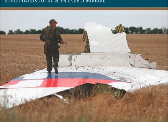 Putin's Information Warfare in Ukraine: Soviet Origins of Russia's Hybrid Warfare