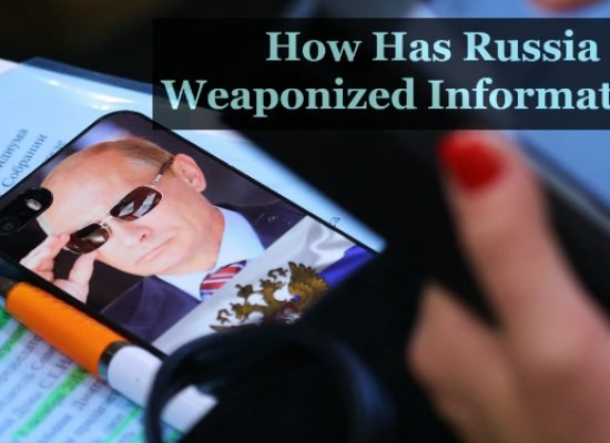 How has Russia Weaponized Information?