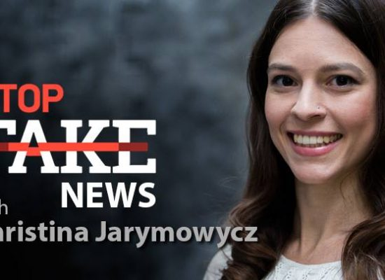 StopFakeNews #62 with Christina Jarymowycz