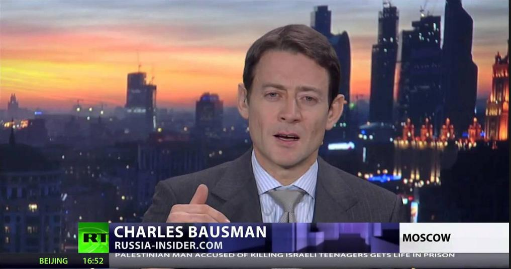 Charles Bausman, editor of Russia Insider and a regular commentator for Russia Today (RT)