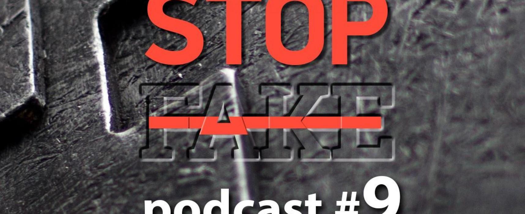 StopFake podcast #9