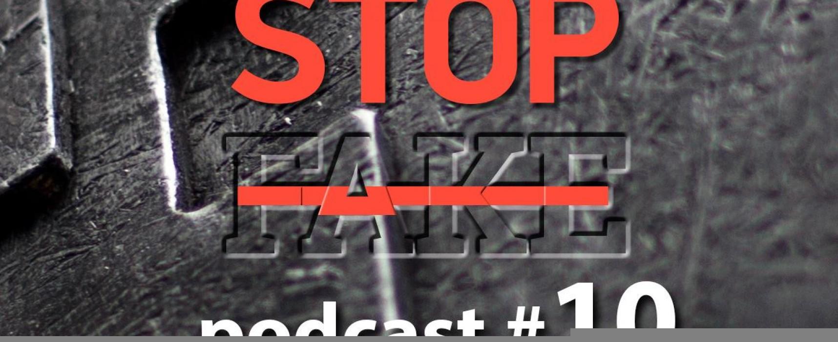 StopFake podcast #10