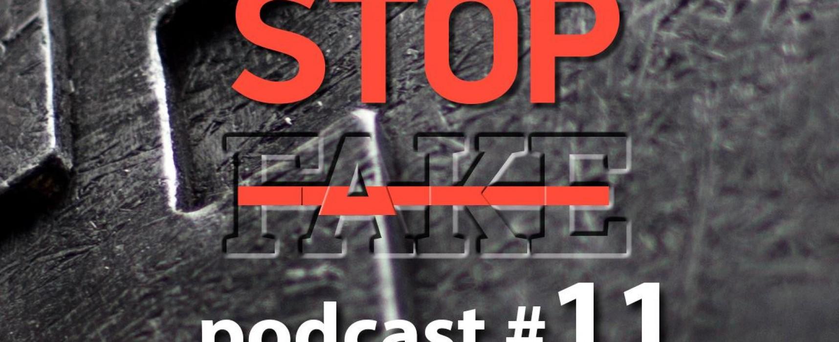StopFake podcast #11