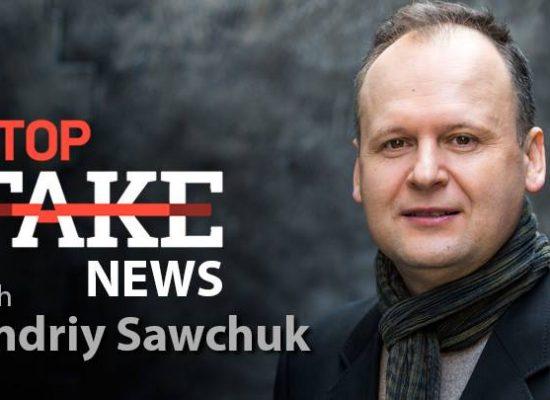 StopFakeNews #77 with Andriy Sawchuk