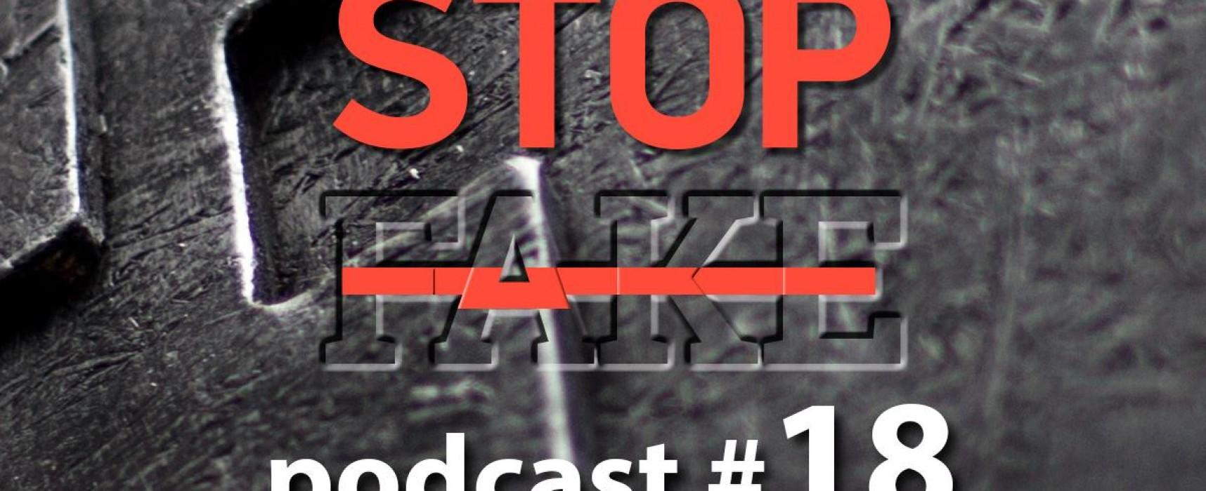 StopFake podcast #18