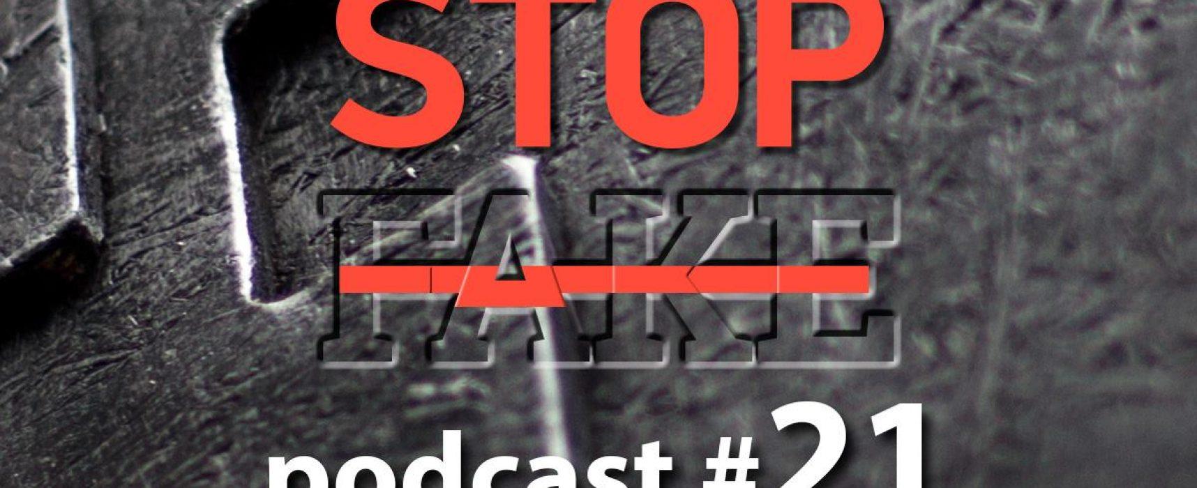 StopFake podcast #21