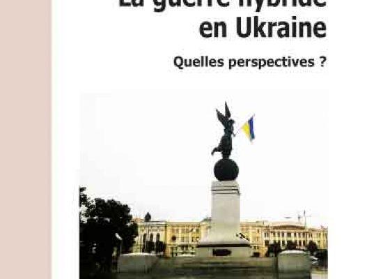La guerre hybride en Ukraine. Quelles perspectives? Interview avec Ulrich Bounat, expert français et auteur du livre