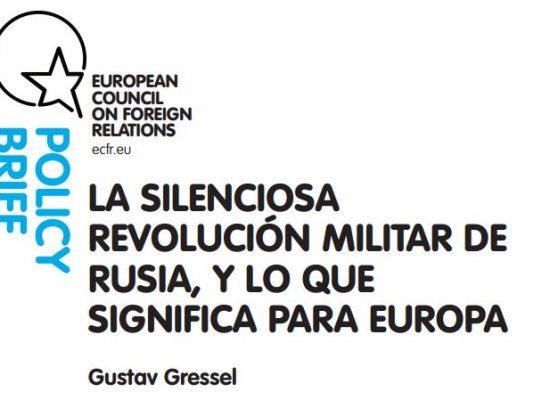 Gustav Gressel: ¿Qué significa para Europa la silenciosa revolución militar de Rusia?