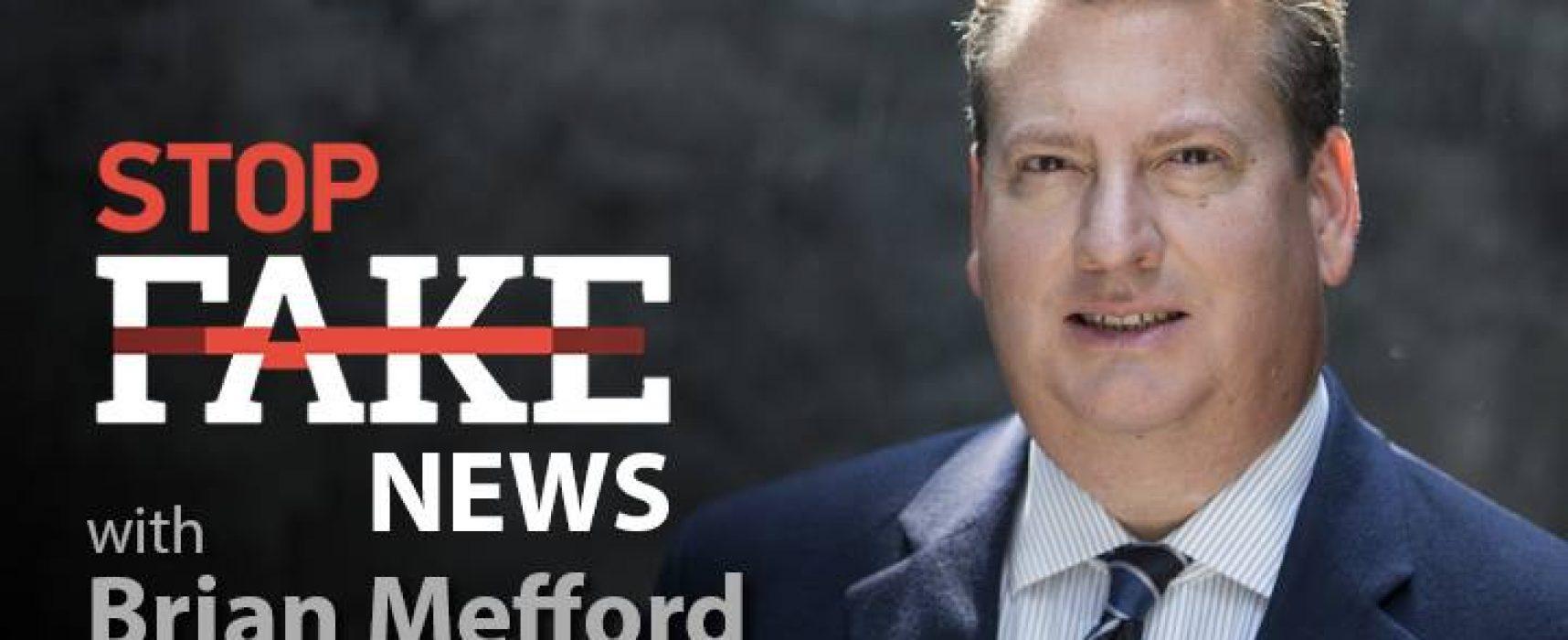 StopFakeNews #84 with Brian Mefford
