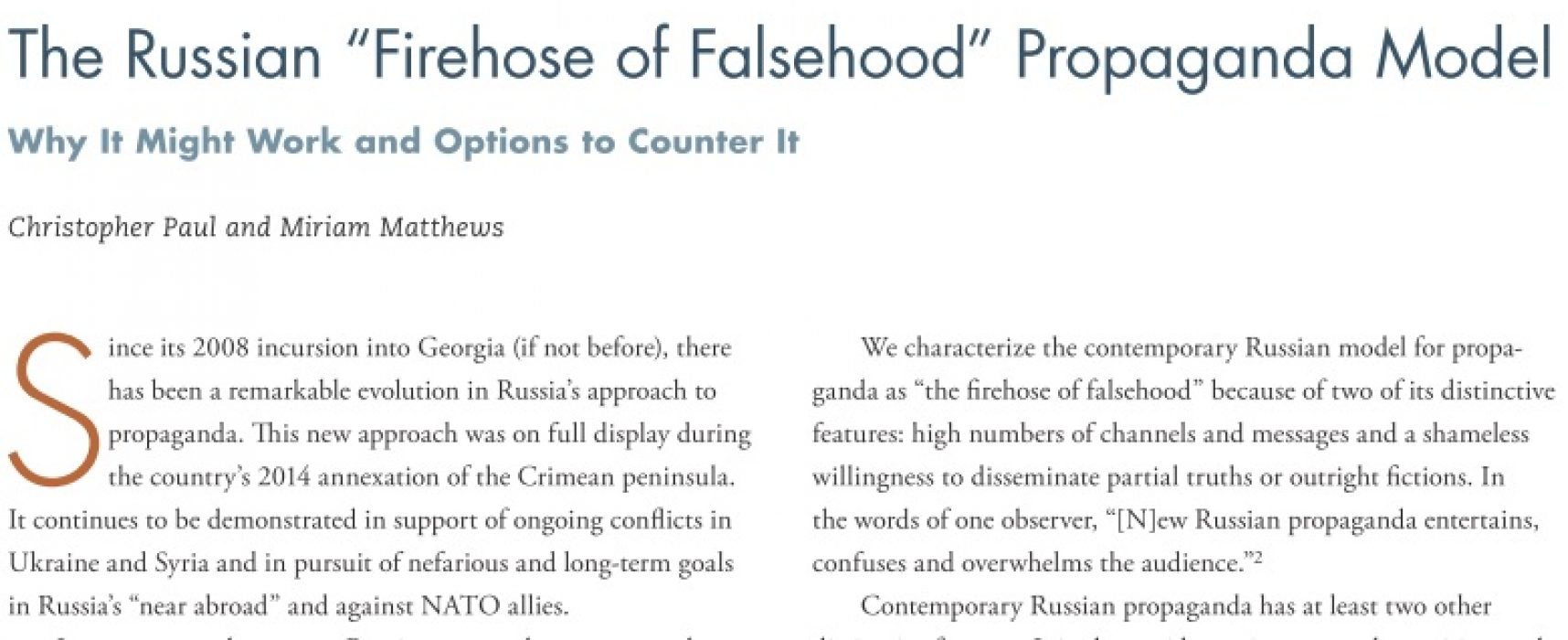 "The Russian ""Firehose of falsehood"" propaganda model: why It might work and options to counter it"