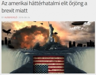 """""""The American shadow government elite is in rage because of the Brexit."""""""