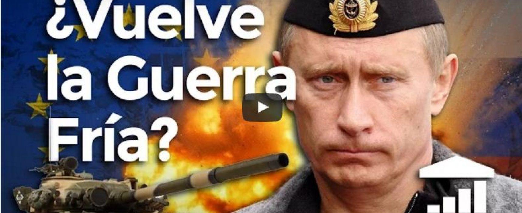 ¿Amenaza Rusia con una nueva Guerra Fría? – VisualPolitik
