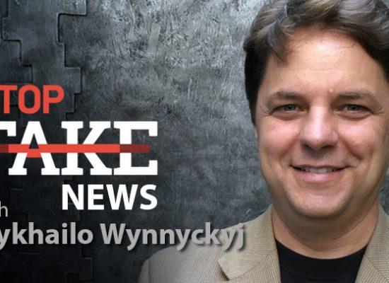 StopFakeNews #99 with Mykhailo Wynnyckyj