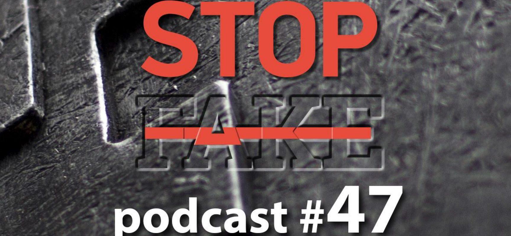 StopFake podcast #47