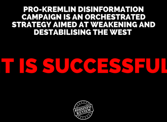 COMMENTARY: Means, goals and consequences of the pro-Kremlin disinformation campaign