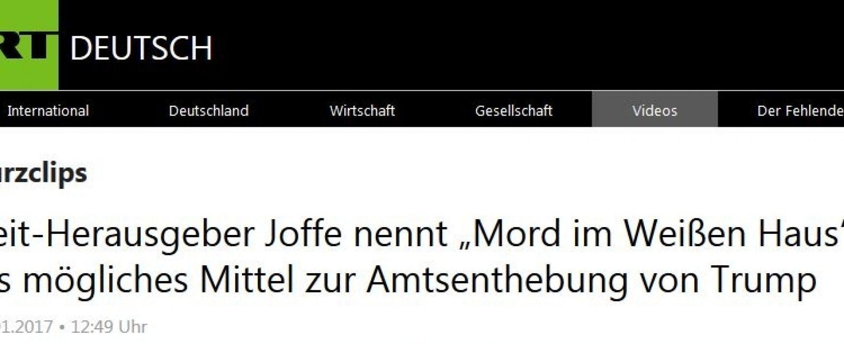 """Fake: Zeit-Herausgeber erwägt """"Mord im Weißen Haus"""" für Trump-Amtsenthebung"""