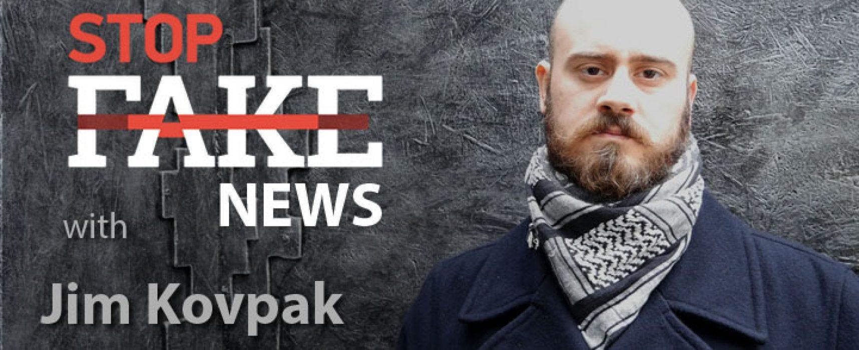 StopFakeNews #120 [ENG] with Jim Kovpak