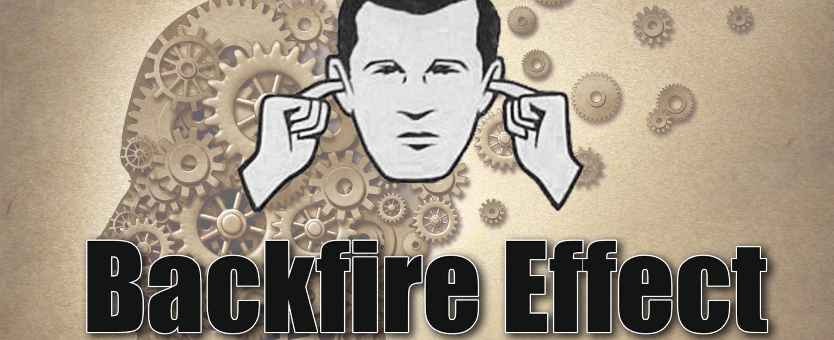 Backfire Effect, ovvero come la disinformazione lo usa