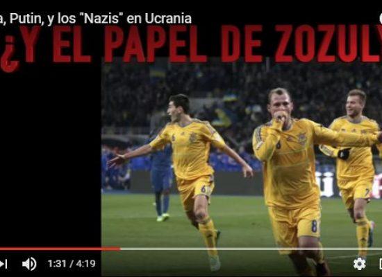 "Zozulya, Putin, y los ""Nazis"" en Ucrania"