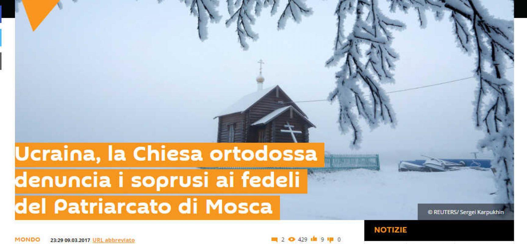 Fake : Ucraina, la Chiesa ortodossa denuncia i soprusi ai fedeli del Patriarcato di Mosca