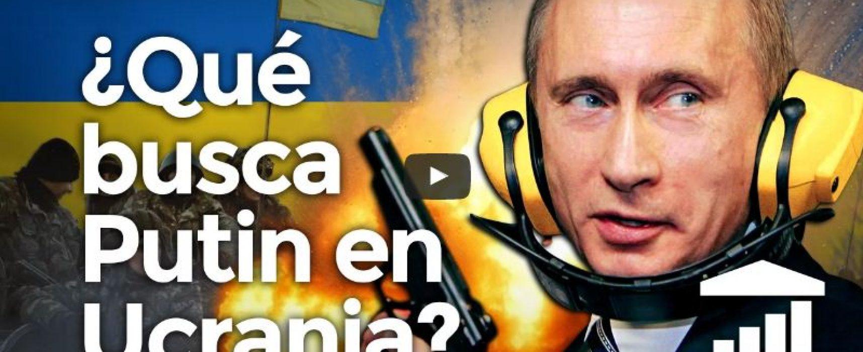 ¿Piensa PUTIN en invadir UCRANIA? – VisualPolitik