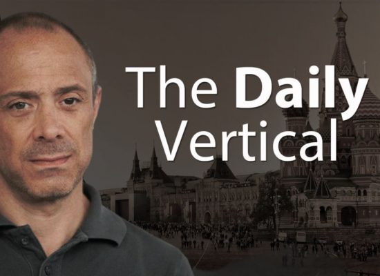 The Daily Vertical: Putin Meets The World He Created (Transcript)
