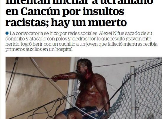 Falso: Un ucraniano fue linchado en México