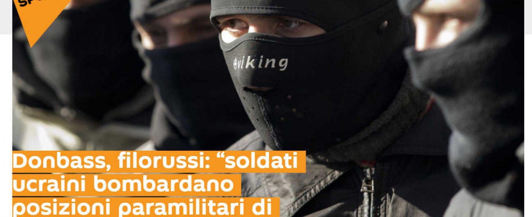 Fake : Esercito ucraino bombarda il settore destro