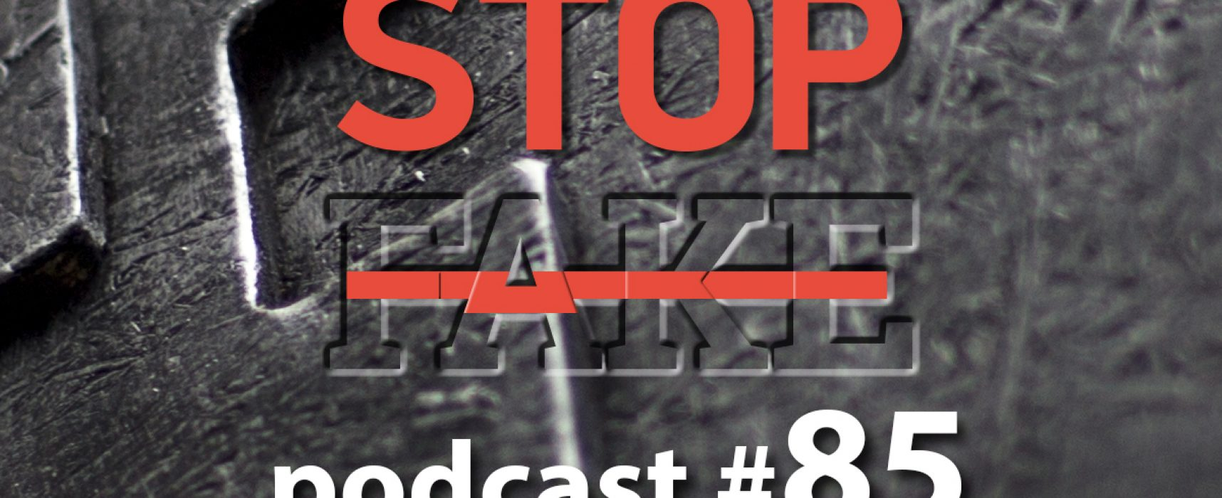 StopFake podcast #85