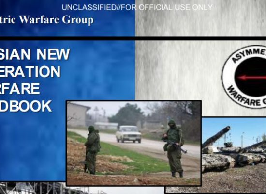 (U//FOUO) Asymmetric Warfare Group Russian New Generation Warfare Handbook