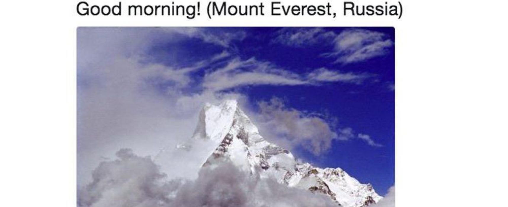 Russian Embassy in U.K. Says Everest is Part of Russia