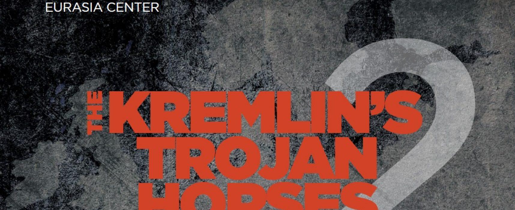 The Kremlin's Trojan Horses 2.0