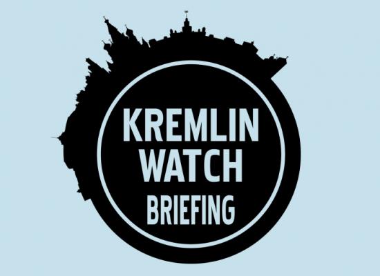 Kremlin Watch Briefing. October 31