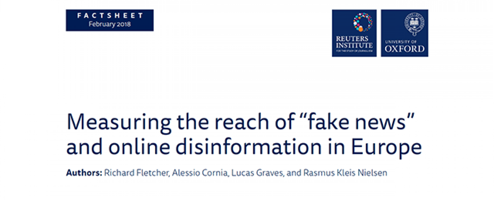 "Measuring the reach of ""fake news"" and online disinformation in Europe"