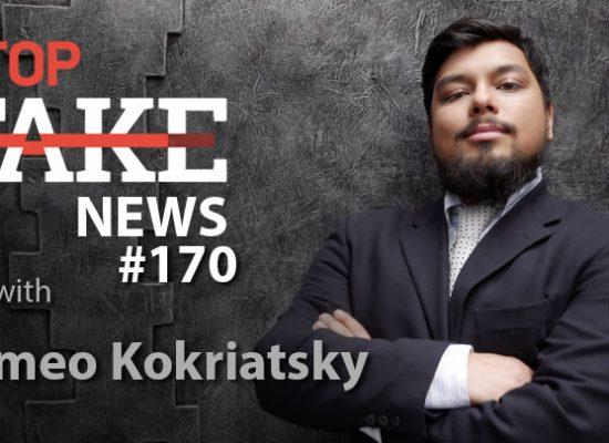 StopFake #170 with Romeo Kokriatsky