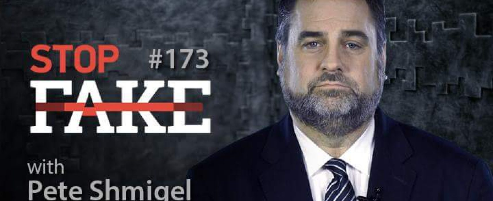 StopFakeNews #173 Peter Shmigel