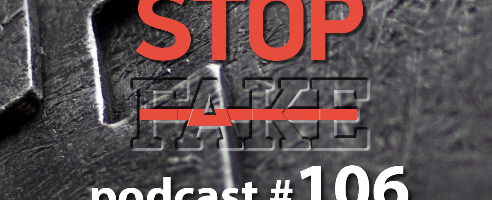StopFake podcast #  106
