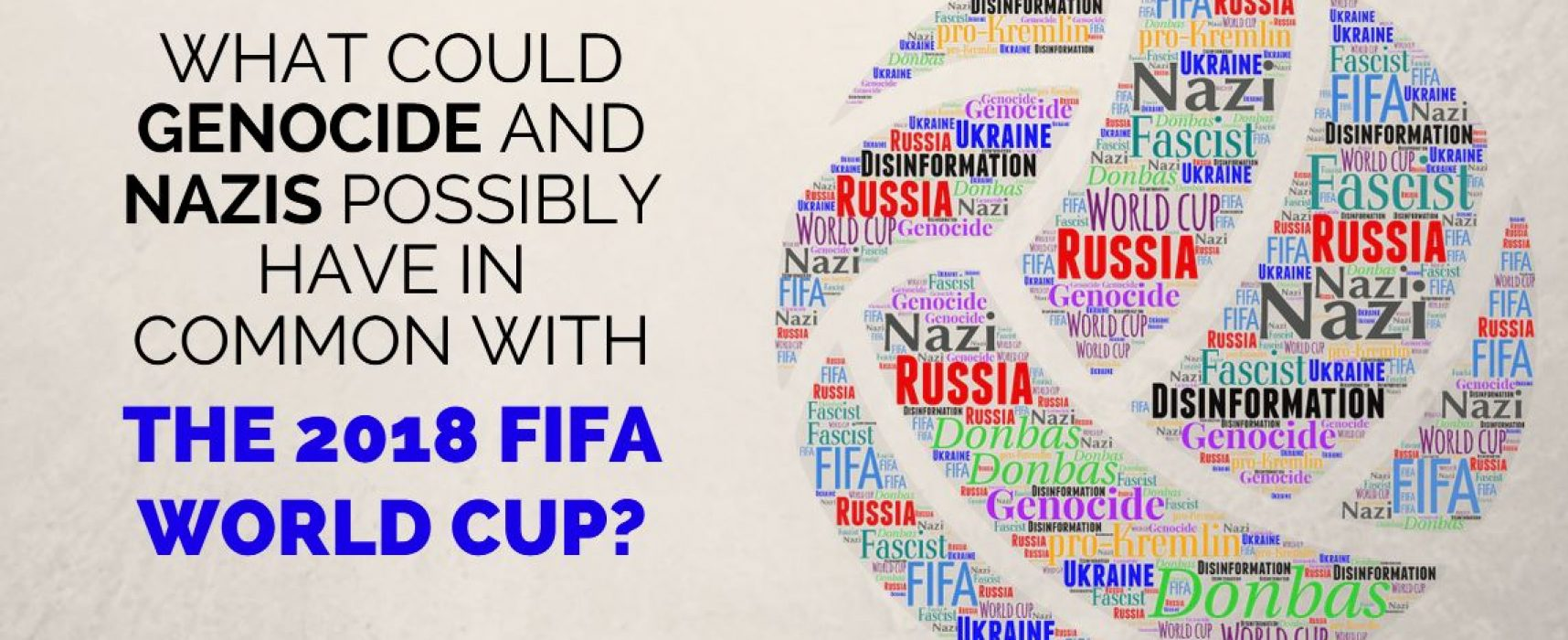 Keywords of Disinformation: Genocide, Nazi – and the World Cup