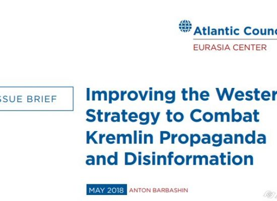 Improving the Western strategy to combat Kremlin propaganda and disinformation