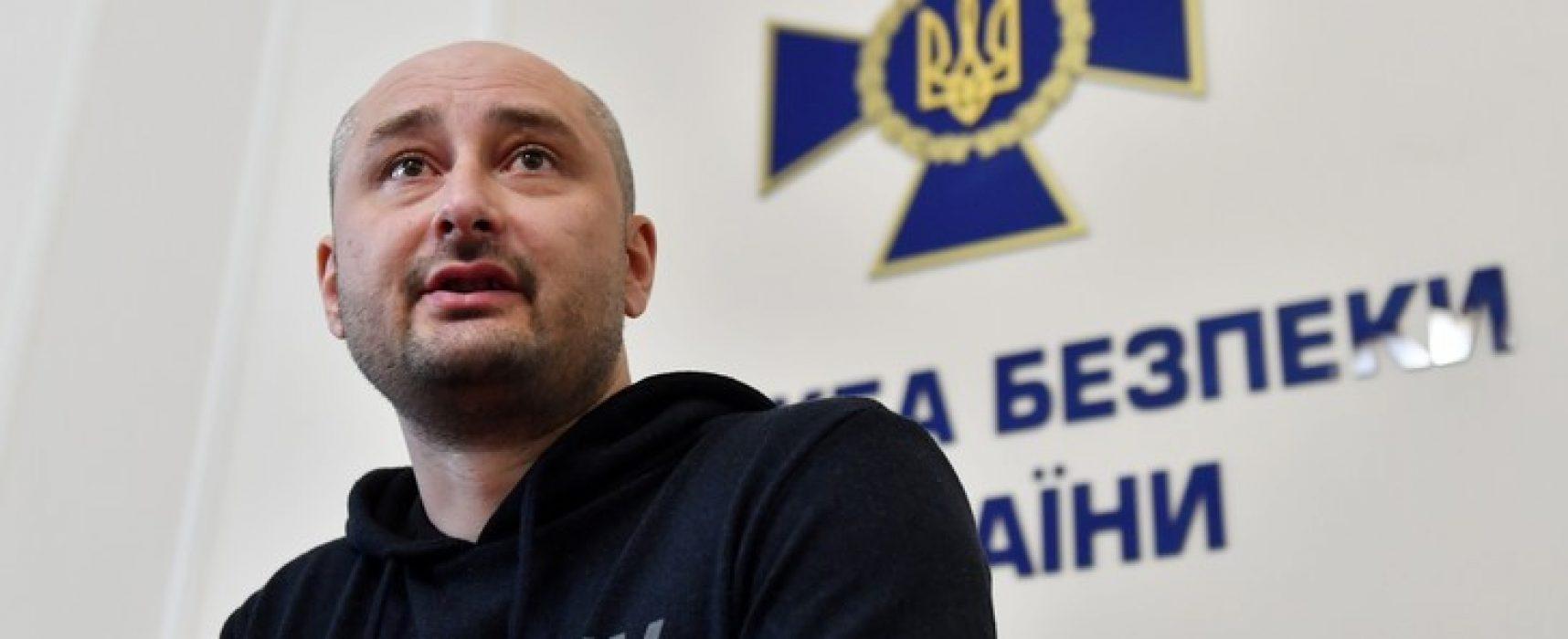 Retour sur l'affaire Babtchenko et le faux-assassinat d'un journaliste russe