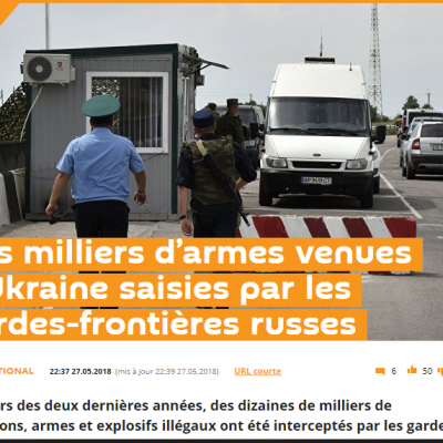 Fake: Des milliers d'armes venues d'Ukraine saisies par des gardes-frontières russes
