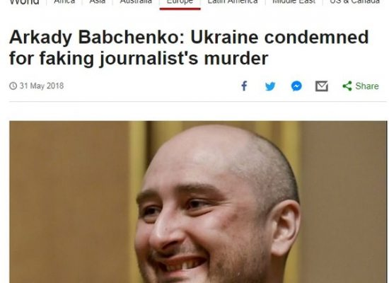 The death and resurrection show; Babchenko's staged murder and bias against Ukraine