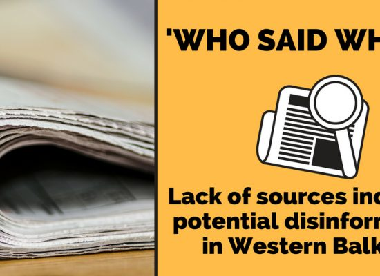 Disinformation Analysis on the Western Balkans: Lack of Sources Indicates Potential Disinformation