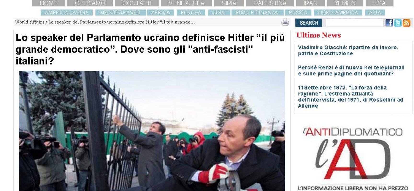 """Fake : Antidiplomatico, Lo speaker del Parlamento ucraino definisce Hitler """"il più grande democratico"""""""