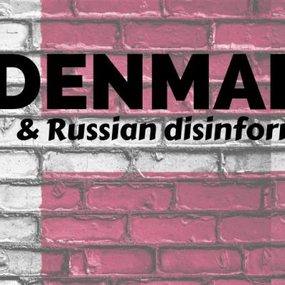 Denmark's Defence Against Disinformation
