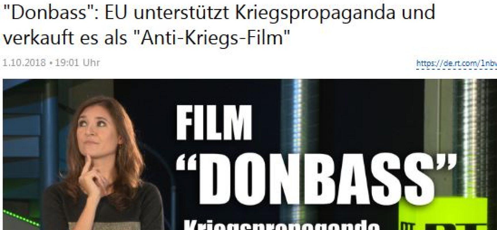 """Manipulativ: RT Deutsch: EU unterstützt Kriegspropaganda und verkauft es als """"Anti-Kriegs-Film"""""""