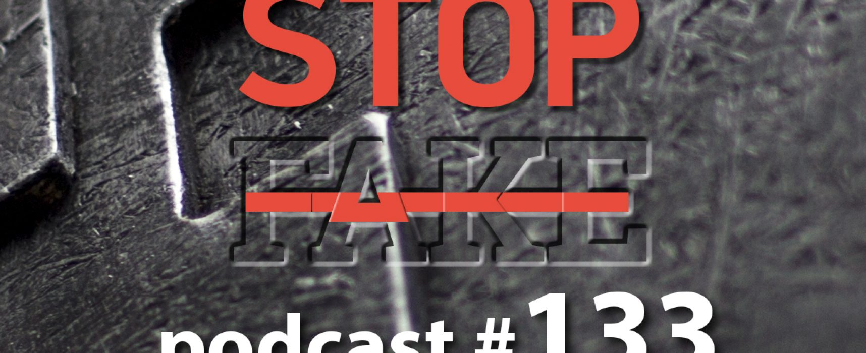 StopFake podcast #133