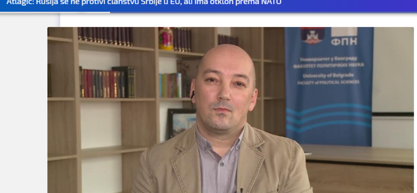 Atlagić: Rusija se ne protivi članstvu Srbije u EU, ali ima otklon prema NATO