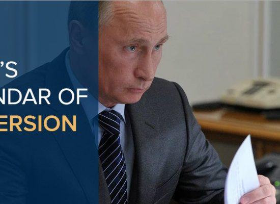 Putin's calendar of subversion